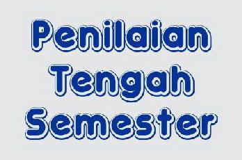 SOAL PENILAIAN TENGAH SEMESTER (PTS) GENAP